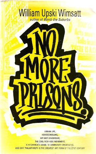 9780965095976: No More Prisons