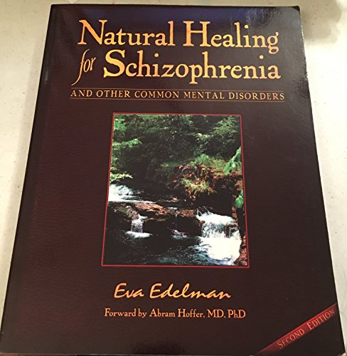 9780965097666: Natural Healing for Schizophrenia & Other Common Mental Disorders: And Other Common Mental Disorders