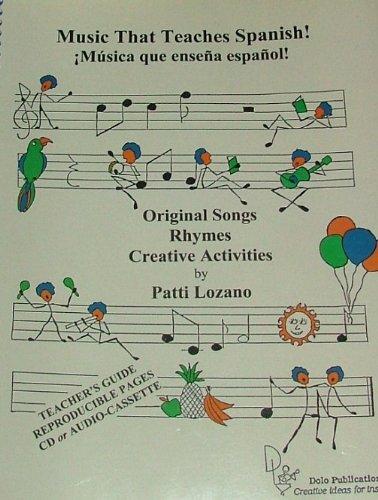 Music That Teaches Spanish!: Patti Lozano