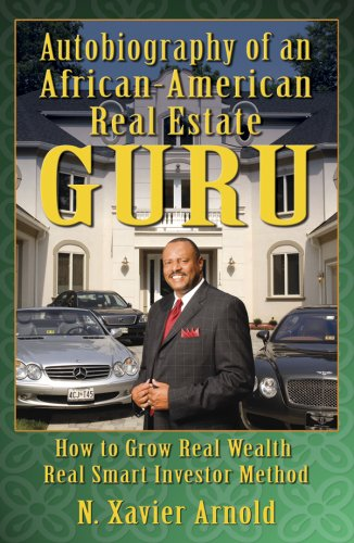 9780965100724: Autobiography of an African American Real Estate Guru