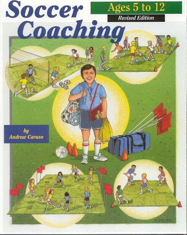 9780965102025: Soccer Coaching, Ages 5-12