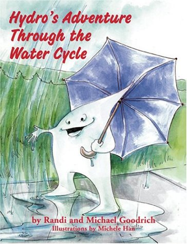 9780965110150: Hydro's Adventure Through the Water Cycle