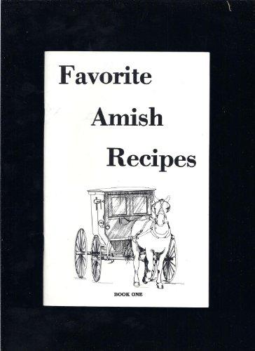 Favorite Amish Recipes (Vol. 1): Bontrager, Ken; Bontrager,