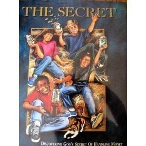 9780965111423: The secret: Discovering God's secret of handling money