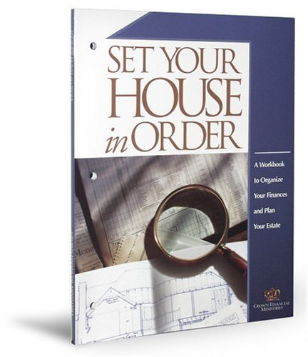 Set Your House in Order: A Workbook to Organize Your Finances and Plan Your Estate (0965111458) by Howard Dayton