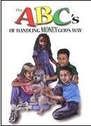 9780965111485: The ABC's of Handling Money God's Way