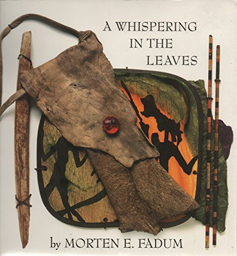 A Whispering in the Leaves: Fadum, Morten E.
