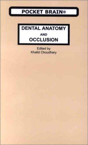 9780965116275: Dental Anatomy and Occlusion (Pocket Brain)