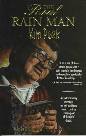 9780965116305: The Real Rain Man: Kim Peek