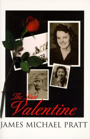 Last Valentine : For Fifty Years She Waited for Him to Return Until the Last Valentine!: JAMES ...