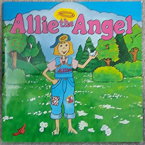9780965117609: Allie the angel