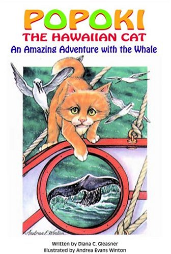 9780965118576: Popoki the Hawaiian Cat: An Amazing Adventure With the Whale