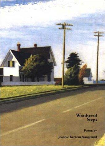 Weathered Steps: Poems: Stangeland, Joannie Kervran