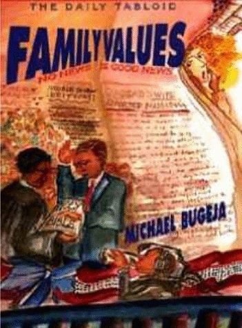 Family Values: Bugeja, Michael J.