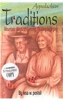 9780965123273: Appalachian Traditions: Mountain Ways of Canning, Pickling & Drying
