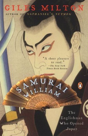 9780965124072: Samurai William: The Englishman Who Opened Japan [Paperback] by