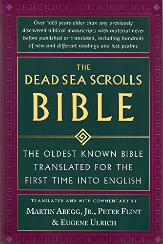 9780965131742: Dead Sea Scrolls Bible - Oldest Known Bible Translated For The First Time Into English