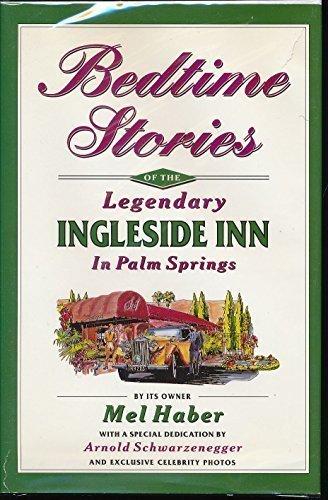 9780965134507: Bedtime Stories of the Legendary Ingleside Inn in Palm Springs