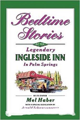 9780965134514: Bedtime Stories of the Legendary Ingleside Inn in Palm Springs