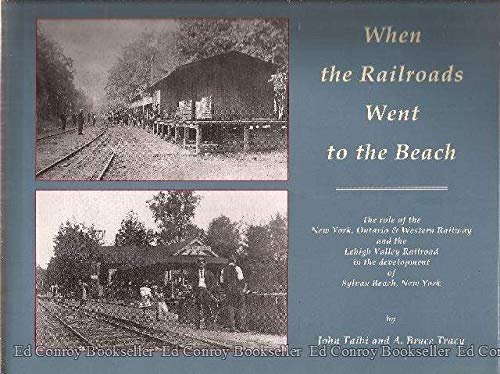 When the Railroads Went to the Beach: Taibi / Tracy
