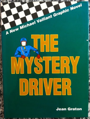 The Mystery Driver (Michael Villiant Series ,: Graton, Jean
