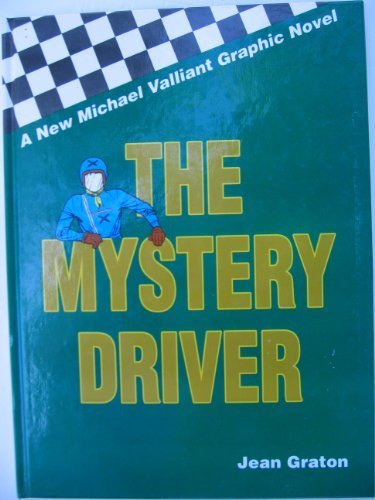 9780965138017: The Mystery Driver (Michael Valliant Series, Vol 1)