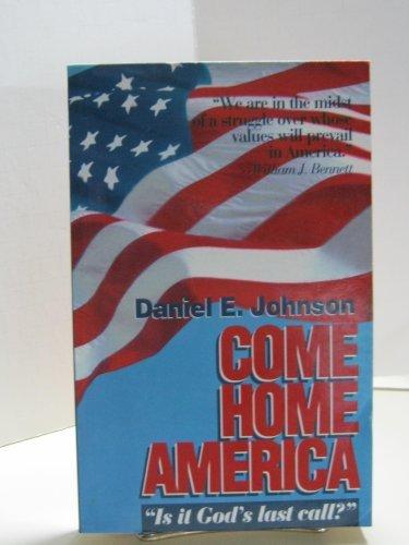 9780965142106: Come Home America