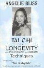 9780965143851: Tai Chi for Longevity With Polynesian & Alsharqi Techniques