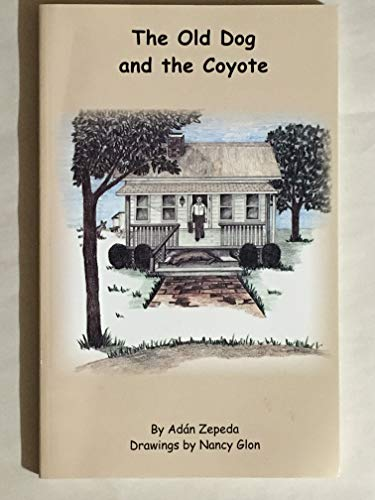 9780965144032: The Old Dog and the Coyote