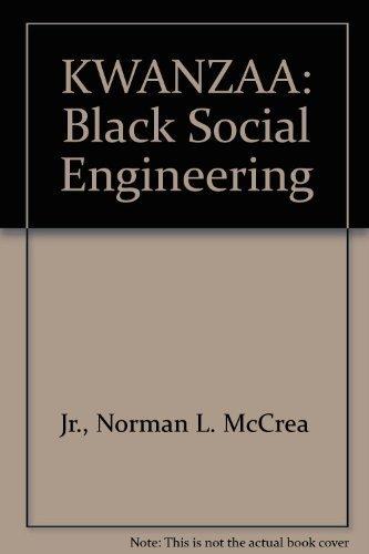 KWANZAA: Black Social Engineering: Jr., Norman L.