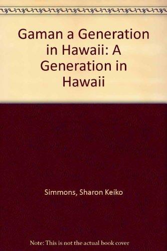 9780965144407: Gaman a Generation in Hawaii