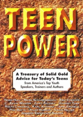 Teen Power: A Treasury of Solid Gold: Hull, Norm; Scharenbroich,
