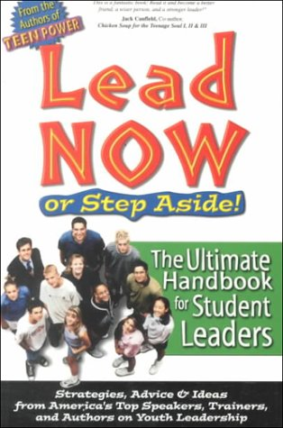 9780965144742: Lead Now - or Step Aside!