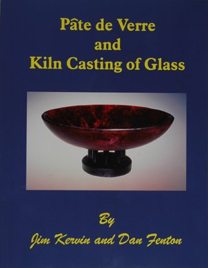 9780965145817: Pâte de Verre and Kiln Casting of Glass