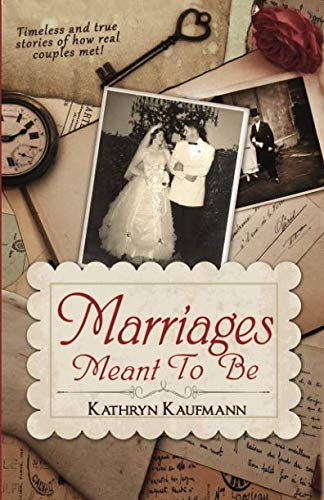 Marriages Meant to Be