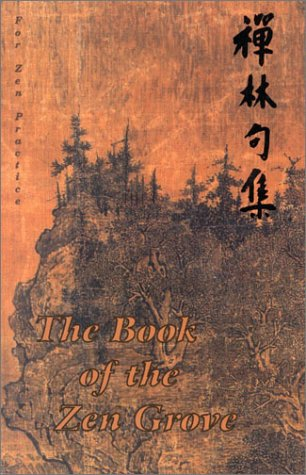 9780965149921: The Book of the Zen Grove