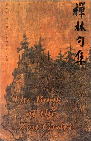 9780965149938: The Book of the Zen Grove
