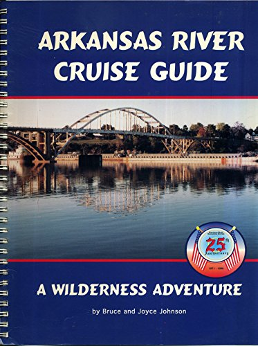 9780965150804: Arkansas River Cruise Guide: A Wilderness Adventure