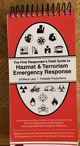 The First Responder's Field Guide to Hazmat: Jill Meryl Levy