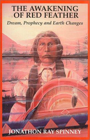 The Awakening of Red Feather: Spinney, Jonathon Ray