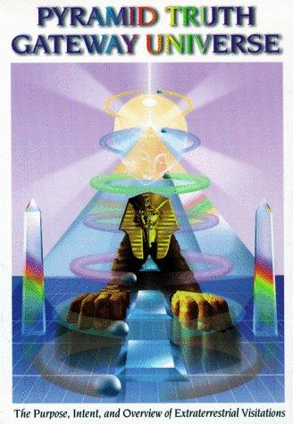 9780965154642: Pyramid Truth Gateway Universe