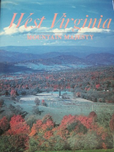West Virginia : Mountain Majesty: James E. Casto
