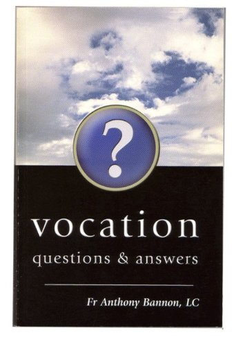 Vocation Questions & Answers: Fr. Anthony Bannon,