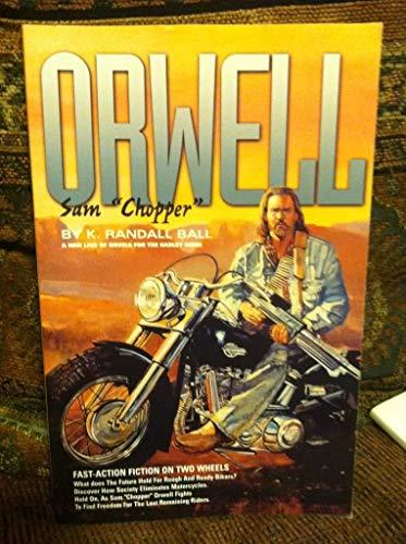 9780965160520: Sam Chopper Orwell