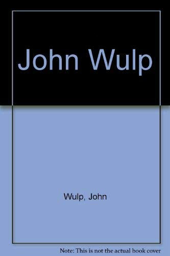 John Wulp: John Wulp; Introduction-John