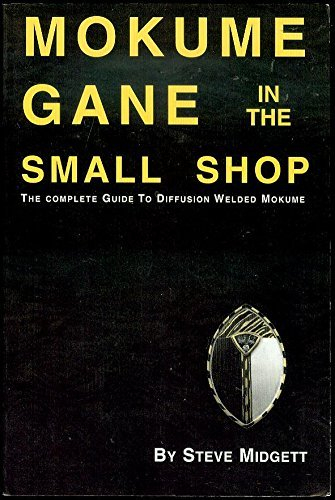 9780965165082: Mokume Gane in the Small Shop: The Complete Guide to Diffusion Welded Mokume