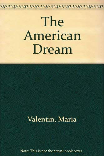 The American Dream: Valentin, Maria