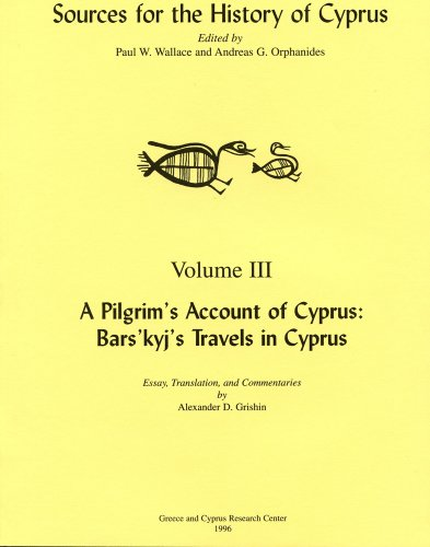 9780965170437: A Pilgrim's Account of Cyprus: Bars'kyj's Travels in Cyprus (Sources for the History of Cyprus)