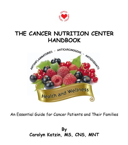 9780965173650: The Cancer Nutrition Center Handbook