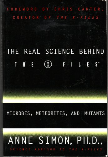 9780965174114: Real Science Behind The X Files [Taschenbuch] by anne simon